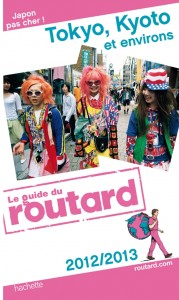 Le guide du Routard Tokyo-Kyoto