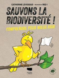 Couverture du livre Sauvons la biodiversité