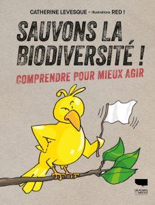 La couverture de Sauvons la biodiversité !, à paraître le 7 janvier 2021.
